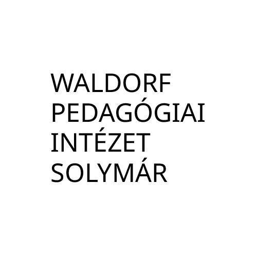 WALDORF PEDAGÓGIAI INTÉZET SOLYMÁR